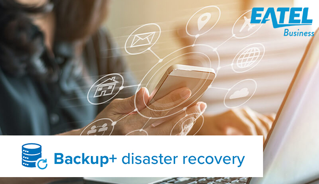 Backup and Disaster Recovery - EATEL Business