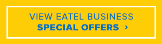 Special Offers at EATEL Business