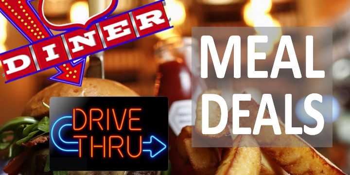Diner, Drive-Thrus and Meal Deals