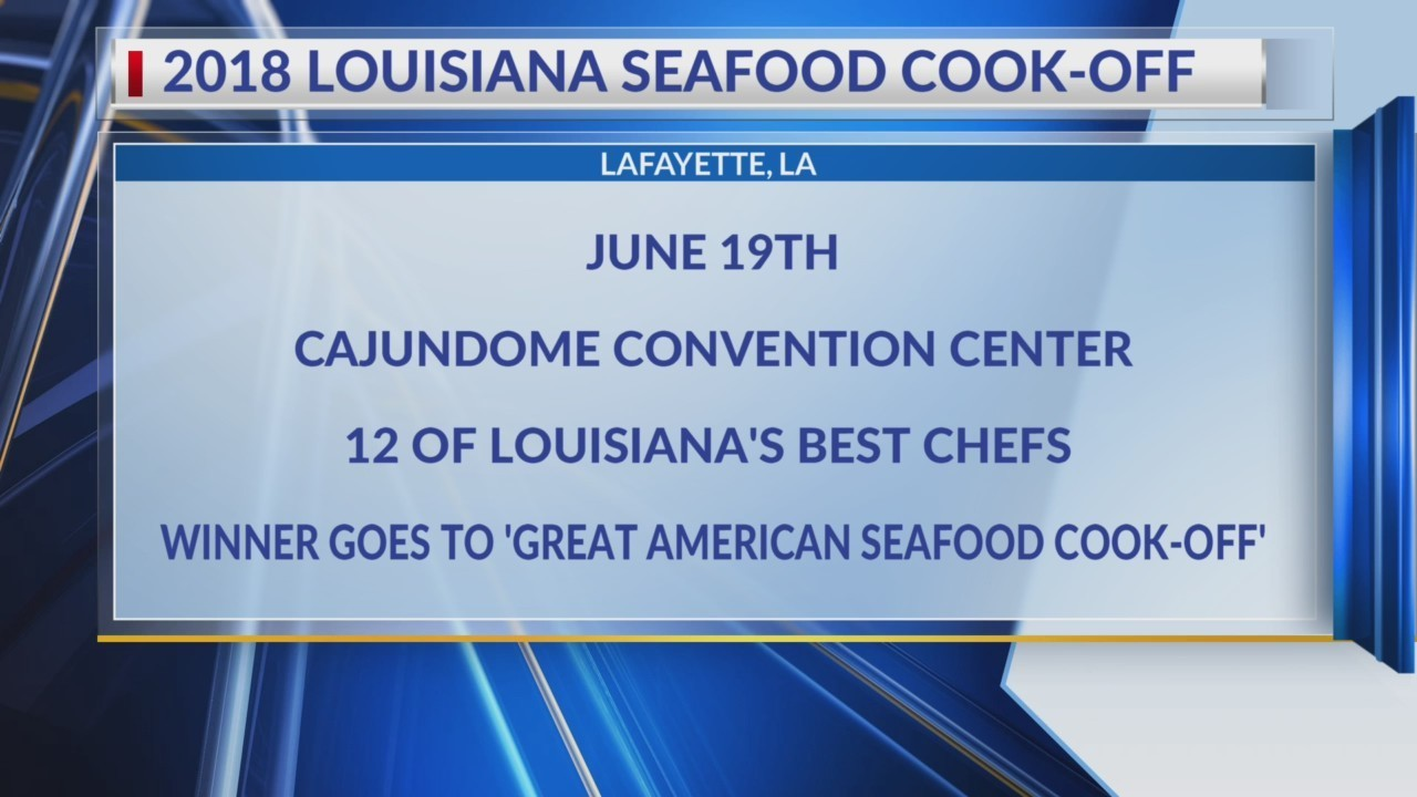 Local chefs to battle at 2018 Louisiana Seafood Cook-Off